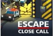 Escape: Close Call Steam CD Key