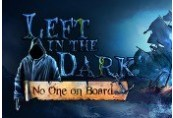 Left in the Dark: No One on Board Steam CD Key