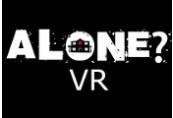 ALONE? VR Steam CD Key