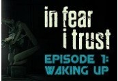 In Fear I Trust Episode 1 Clé Steam