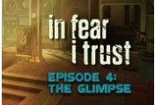 In Fear I Trust Episode 4 Clé Steam