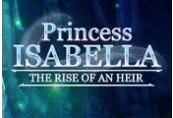 Princess Isabella: The Rise of an Heir Steam CD Key