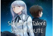 School of Talent: SUZU-ROUTE Steam CD Key