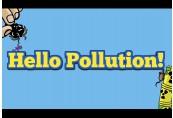 Hello Pollution! Steam CD Key