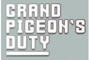Grand Pigeon's Duty Steam CD Key