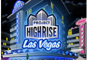 Project Highrise - Las Vegas DLC Steam CD Key
