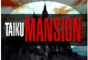 TAIKU MANSION Steam CD Key