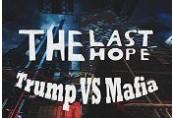 The Last Hope: Trump vs Mafia Steam CD Key