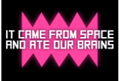 It came from space, and ate our brains Steam CD Key