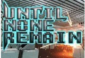 Until None Remain: Battle Royale VR Steam CD Key