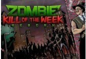 Zombie Kill of the Week - Reborn Steam CD Key