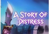 A Story of Distress Steam CD Key