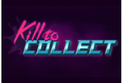 Kill to Collect Steam CD Key