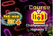 PAC-MAN Championship Edition DX+: Championship III & Highway II Courses DLC Steam CD Key