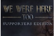 We Were Here Too - Supporter Edition DLC Steam CD Key