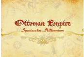 Ottoman Empire: Spectacular Millennium Steam CD Key