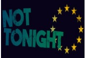 Not Tonight Steam CD Key
