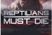 Reptilians Must Die! Steam CD Key