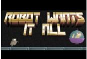 Robot Wants It All Steam CD Key