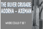 The Silver Crusade: Aoorha Axeman Steam CD Key