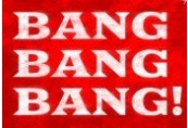 BANG BANG BANG! Steam CD Key