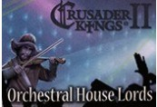 Crusader Kings II: Orchestral House Lords DLC Steam CD Key