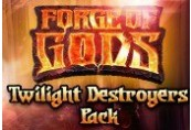 Forge of Gods - Twilight Destroyers Pack DLC Steam CD Key