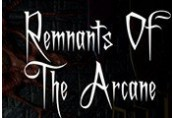 Remnants of The Arcane Steam CD Key