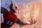 TO THE TOP Steam CD Key