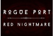 Rogue Port - Red Nightmare Steam CD Key