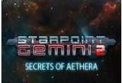 Starpoint Gemini 2 -  Secrets of Aethera DLC Steam CD Key