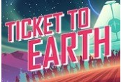 Ticket to Earth Steam CD Key