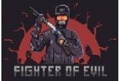 Fighter of Evil Steam CD Key