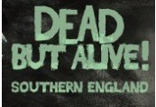 Dead But Alive! Southern England Steam CD Key