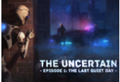 The Uncertain: Episode 1 - The Last Quiet Day Steam CD Key