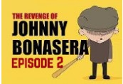 The Revenge of Johnny Bonasera: Episode 2 Steam CD Key