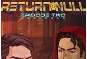 Return NULL - Episode 2 DLC Steam CD Key