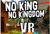 No King No Kingdom VR Steam CD Key