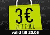 3 € Gift Code - One per account!