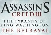 Assassin's Creed 3 - The Tyranny of King Washington: The Betrayal DLC Steam Gift
