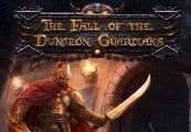 The Fall of the Dungeon Guardians - Enhanced Edition EU Steam CD Key
