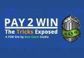 Pay2Win: The Tricks Exposed Steam CD Key