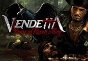 Vendetta: Curse of Raven's Cry - Deluxe Edition Upgrade DLC Steam CD Key