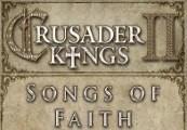 Crusader Kings II - Songs of Faith DLC Steam Gift