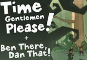 Time Gentlemen, Please! and Ben There, Dan That! Special Edition Double Pack Steam CD Key
