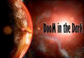 DooM in the Dark Steam CD Key