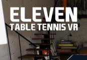 Eleven: Table Tennis VR Steam CD Key