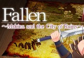 Fallen ~Makina and the City of Ruins~ Steam CD Key