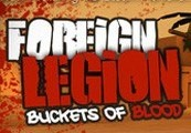 Foreign Legion: Buckets of Blood Steam CD Key