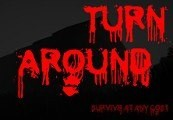 Turn Around Steam CD Key